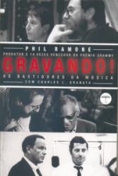 GRAVANDO - OS BASTIDORES DA MUSICA