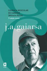 COURAÇA MUSCULAR DO CARÁTER (WILHELM REICH)