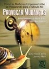 PROVOCAR MUDANCAS - COMO AS MELHORES EMPRESAS ESTAO SE PREPARANDO PARA O SE - 1