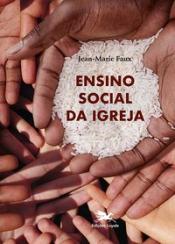 ENSINO SOCIAL DA IGREJA