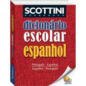 SCOTTINI - DICIONÁRIO ESCOLAR DE ESPANHOL