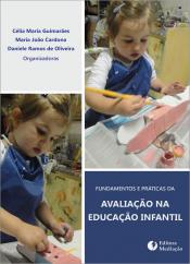 FUNDAMENTOS E PRÁTICAS DA AVALIAÇÃO NA EDUCAÇÃO INFANTIL