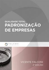 QUALIDADE TOTAL PADRONIZAÇAO DE EMPRESAS