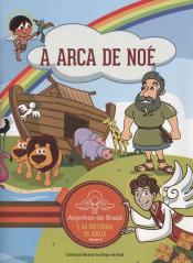 ANJINHOS DO BRASIL E AS HISTORIAS DA BIBLIA - A ARCA DE NOE