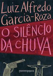 SILÊNCIO DA CHUVA, O - LIVRO DE BOLSO