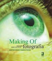 MAKING OF :REVELAÇÕES SOBRE O DIA-A-DIA DA FOTOGRAFIA