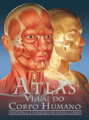 ATLAS VISUAL DO CORPO HUMANO