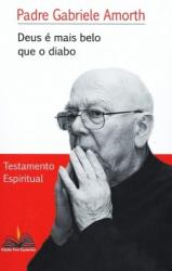 DEUS É MAIS BELO QUE O DIABO TESTAMENTO ESPIRITUAL
