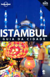ISTAMBUL - GUIA DA CIDADE