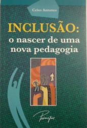 INCLUSÃO: O NASCER DE UMA NOVA PEDAGOGIA
