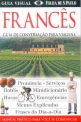 FRANCES - GUIA DE CONVERSACAO PARA VIAGENS