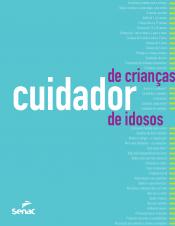 CUIDADOR DE CRIANÇAS E DE IDOSOS