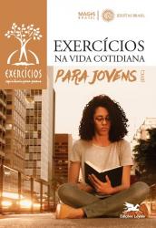 EXERCÍCIOS NA VIDA COTIDIANA PARA JOVENS