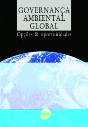 GOVERNANCA AMBIENTAL GLOBAL - OPÇÕES & OPORTUNIDADES