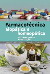 FARMACOTÉCNICA ALOPÁTICA E HOMEOPÁTICA