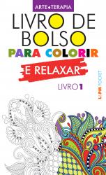 LIVRO DE BOLSO PARA COLORIR E RELAXAR (LIVRO 1) - Vol. 1183