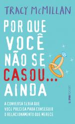 POR QUE VOCÊ NÃO SE CASOU... AINDA - Vol. 1137