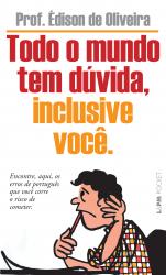 TODO O MUNDO TEM DÚVIDA, INCLUSIVE VOCÊ - Vol. 964