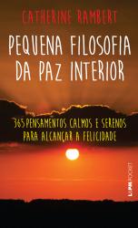 PEQUENA FILOSOFIA DA PAZ INTERIOR - Vol. 1200