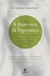 ANATOMIA DA ESPERANÇA, A