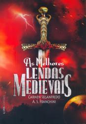 AS MELHORES LENDAS MEDIEVAIS