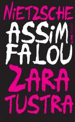 ASSIM FALOU ZARATUSTRA: UM LIVRO PARA TODOS E PARA NINGUÉM - Vol. 1177