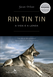 RIN TIN TIN - A VIDA E A LENDA