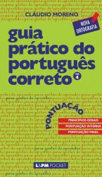 GUIA PRÁTICO DO PORTUGUÊS CORRETO - PONTUAÇÃO - VOL. 4 - Vol. 875