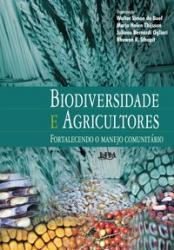 BIODIVERSIDADE E AGRICULTORES - FORTALECENDO O MANEJO COMUNITÁRIO