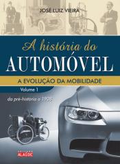 HISTORIA DO AUTOMOVEL, A - VOL.01