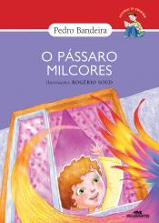 O PÁSSARO MILCORES