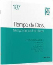 TIEMPO DE DIOS, TIEMPO DE LOS HOMBRES - CUADERNO BÍBLICO 187