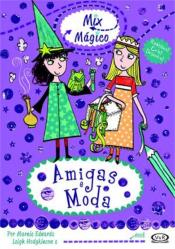 AMIGAS E MODA