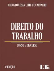 DIREITO DO TRABALHO - CURSO E DISCURSO