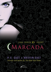 MARCADA - THE HOUSE OF NIGHT LIVRO 1