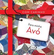 COM CARINHO PARA MINHA AVÓ