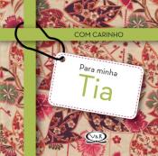 COM CARINHO PARA MINHA TIA