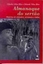 ALMANAQUE DO SERTAO - HISTORIAS DE VISITANTES, SERTANEJOS E INDIOS