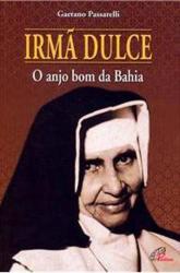 IRMA DULCE - O ANJO DA BAHIA - 3ª