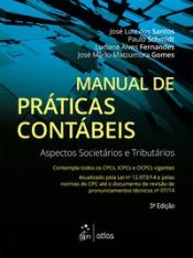 MANUAL DE PRÁTICAS CONTÁBEIS : ASPECTOS SOCIETÁRIOS E TRIBUTÁRIOS