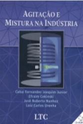 AGITACAO E MISTURA NA INDUSTRIA - COM CR-ROM