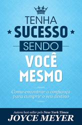 TENHA SUCESSO SENDO VOCÊ MESMO