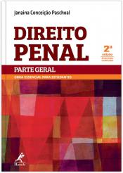 DIREITO PENAL - PARTE GERAL - OBRA ESSENCIAL PARA ESTUDANTES