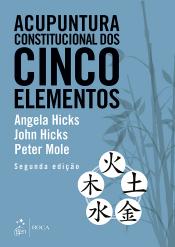 ACUPUNTURA CONSTITUCIONAL DOS CINCO ELEMENTOS