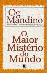 MAIOR MISTÉRIO DO MUNDO, O