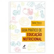 GUIA PRÁTICO DE EDUCAÇÃO NUTRICIONAL