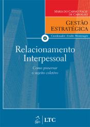 SÉRIE GESTÃO ESTRATÉGICA RELACIONAMENTO INTERPESSOAL