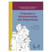 CRIANÇAS E ADOLESCENTES EM SEGURANÇA
