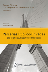 PARCERIAS PÚBLICO-PRIVADAS - EXPERIÊNCIAS, DESAFIOS E PROPOSTAS