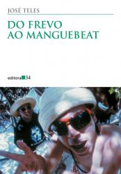 DO FREVO AO MANGUEBEAT